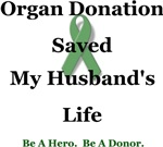 Organ Donation Saved My Husband's Life