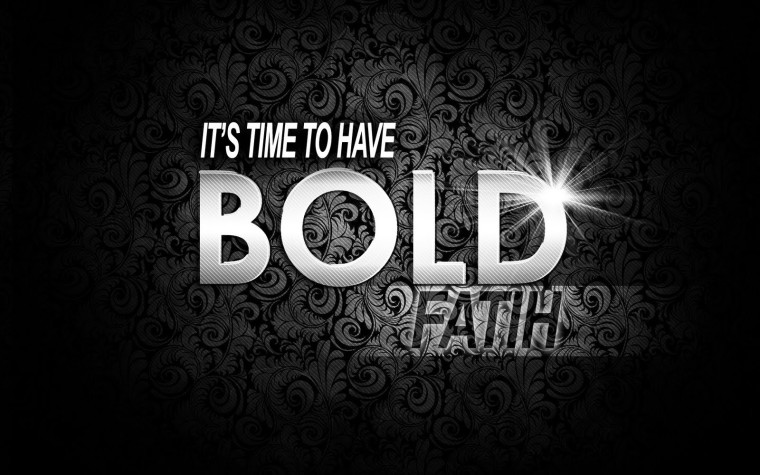 Bold Faith